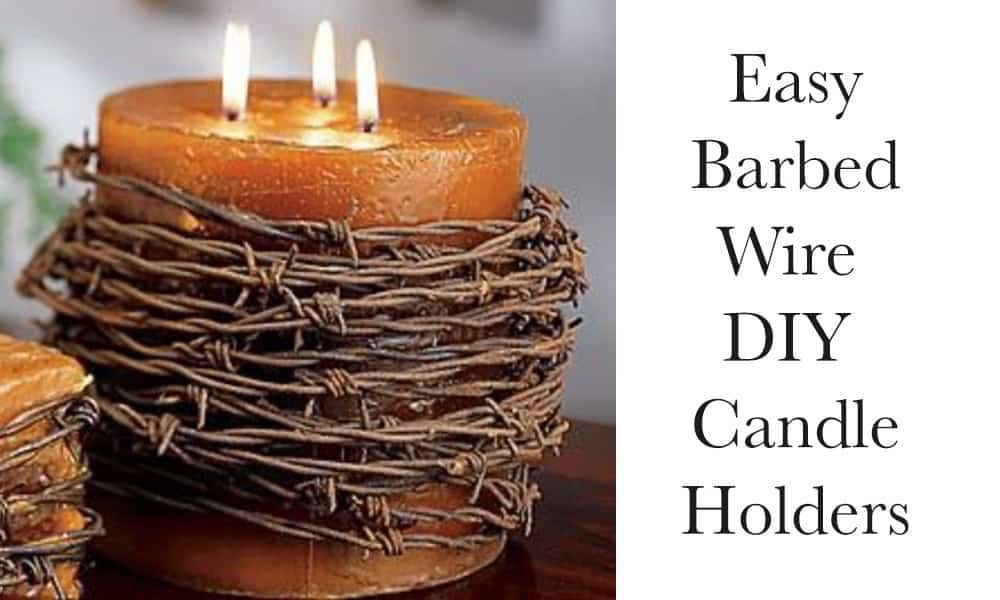 Barbed Wire DIY Candle Holders