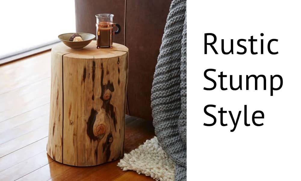 rustic stump style