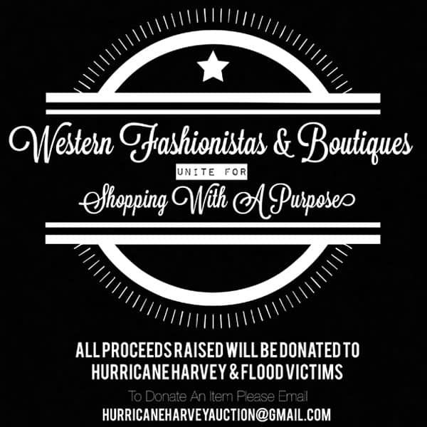 hurricane Harvey shopping with a purpose relief fund American Red Cross western fashionista fashionistas boutique clothing clothes donate contribute donation donations cowgirl magazine