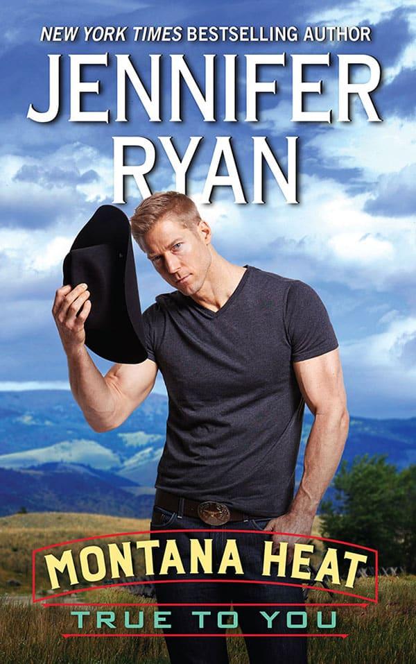 Montana Heat: True to You by Jennifer Ryan