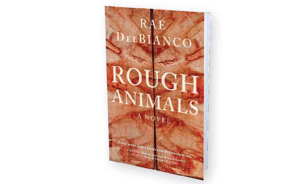 Rae DelBianco Rough Animals Western Novel Cowgirl Magazine