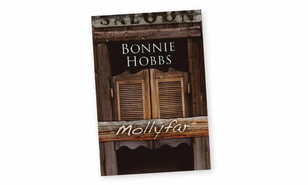 Mollyfar Book Bonnie Hobbs Cowgirl Magazine