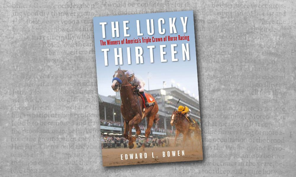 the lucky thirteen winners of americas triple crown of horse racing cowgirl magazine