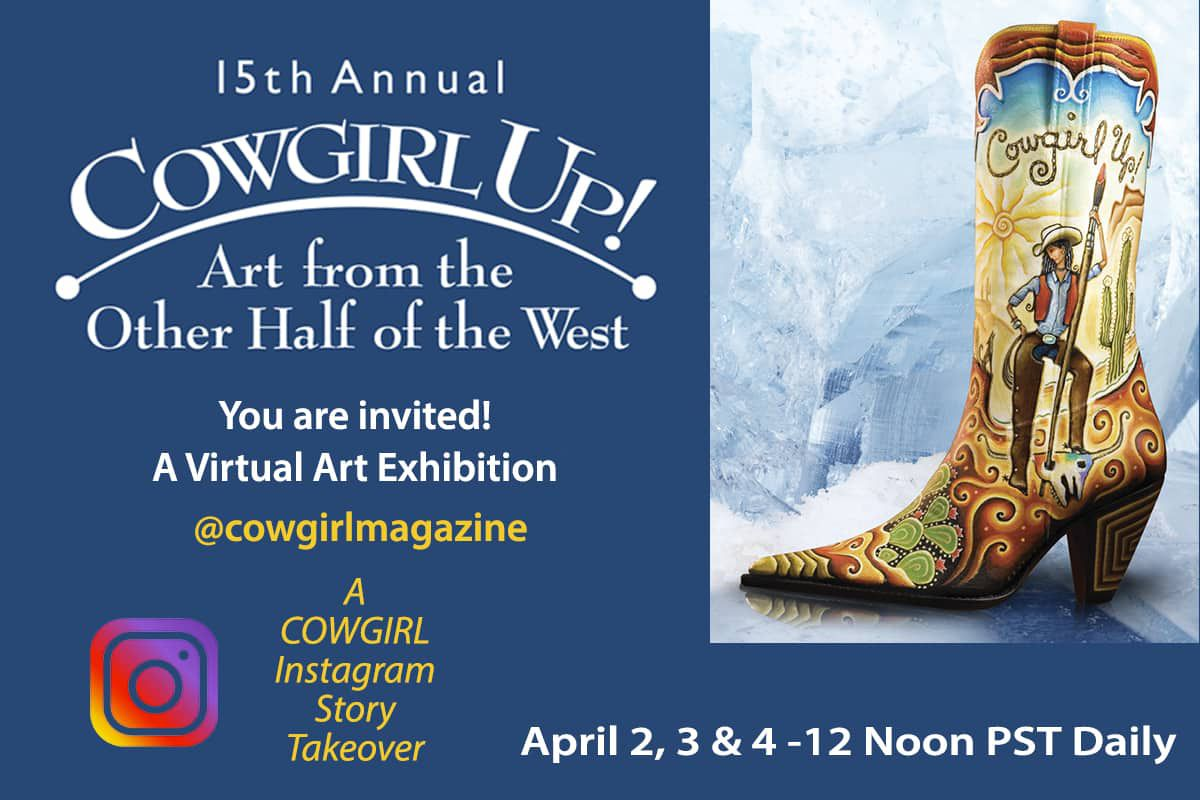 cowgirl up virtual art exhibition and sale cowgirl magazine