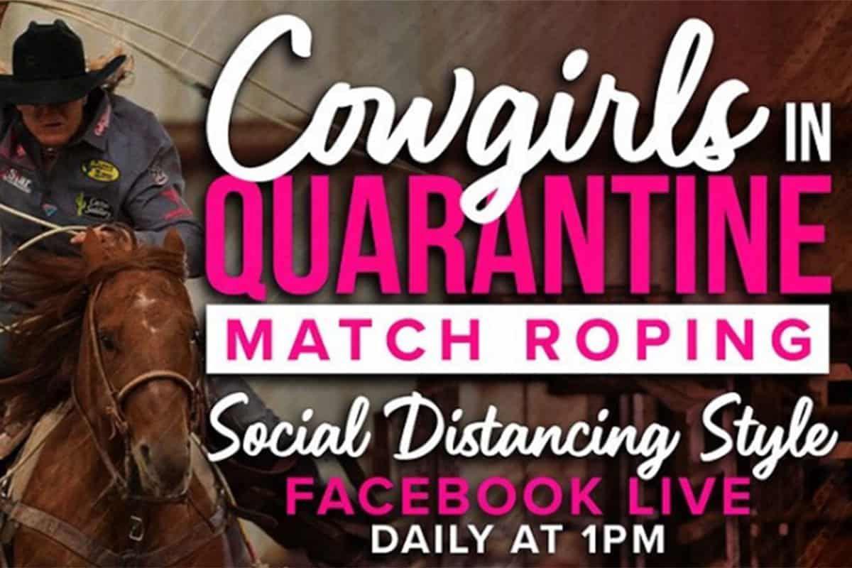 cowgirls in quarantine match roping cowgirl magazine