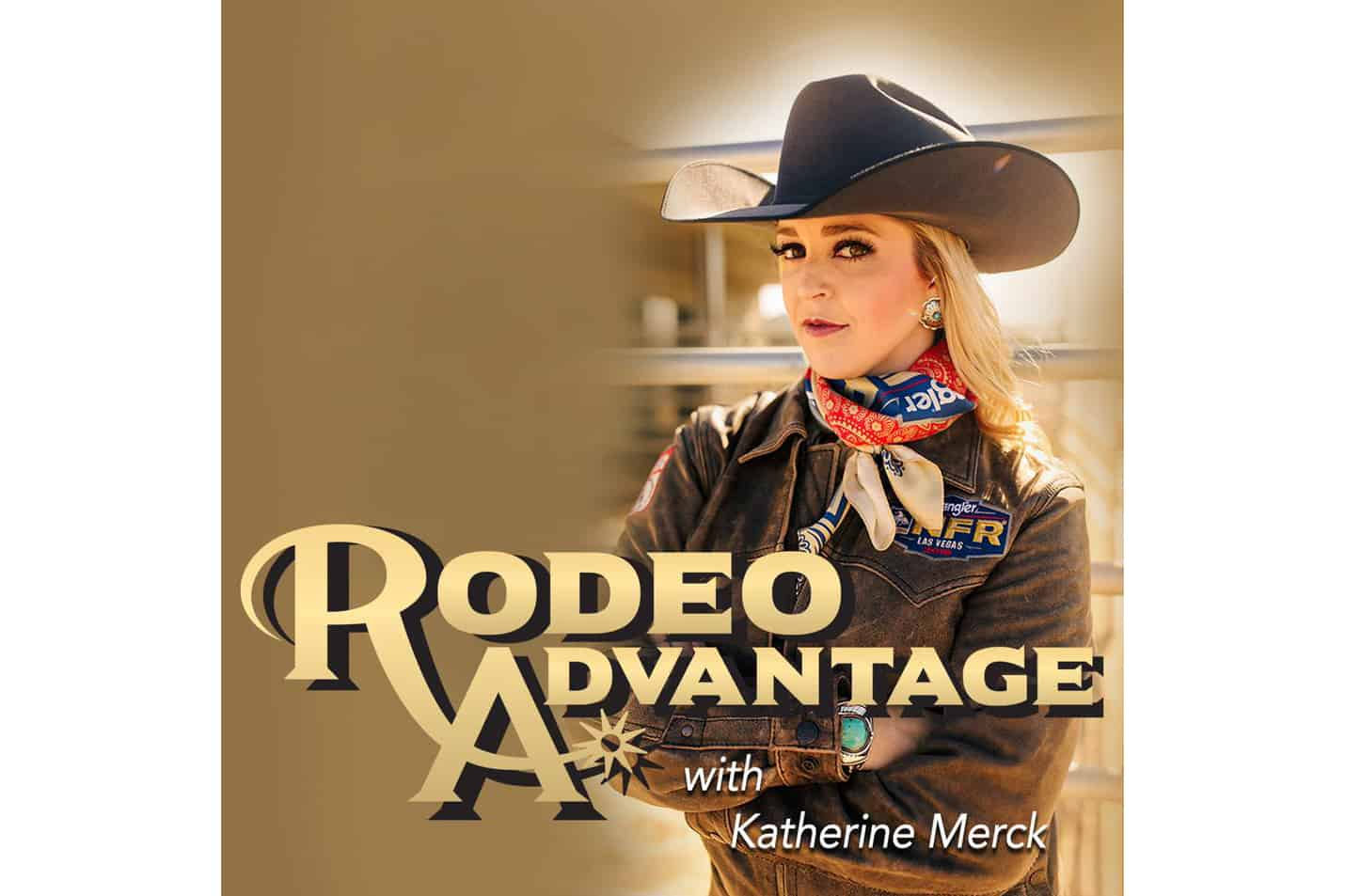 Katherine Merck Rodeo Advantage Cowgirl Magazine