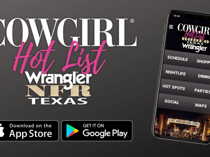 cowgirl hot list app cowgirl magazine